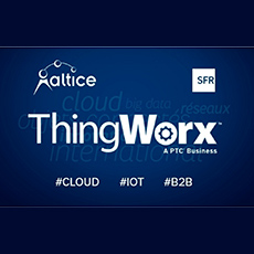 Altice, SFR and PTC ThingWorx partner to deliver global IoT services and solutions