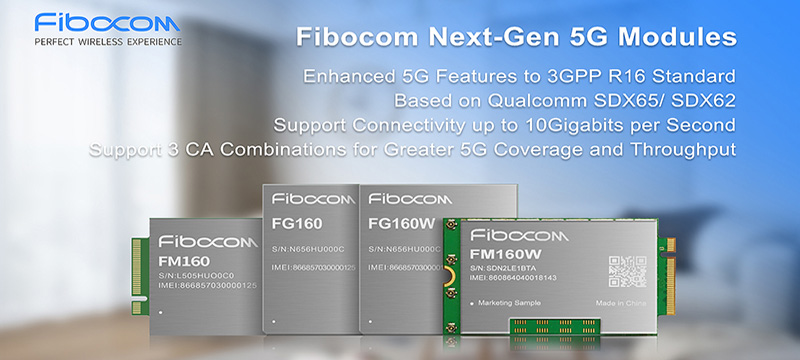 Fibocom Next-Gen 5G modules