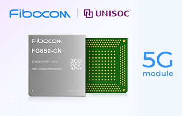Fibocom Launches New High-Performance and Affordable 5G Module FG650