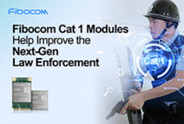 How Fibocom LTE Cat 1 Modules Help Improve Law Enforcement Efficiency with IoT Wearables