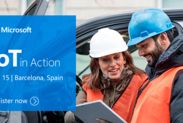 IoT in Action Barcelona – October 15, 2018 : Build IoT solutions with endless possibilities