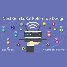 Semtech Announces Availability of Next Generation LoRa™ Gateway Reference Design Platform
