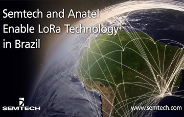 Semtech and Brazil's Anatel Deploy LoRa Technology Nationwide