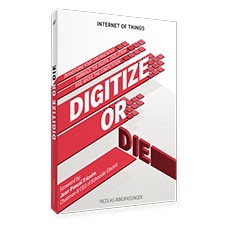 IoT book: Digitize or Die by Nicolas Windpassinger